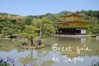 Guía para viajar a Japón durante una semana/10 días